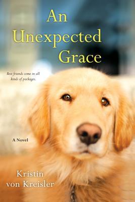 An Unexpected Grace By Von Kreisler, Kristin
